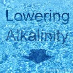 Raising pool alkalinity Swimming pool high alkalinity